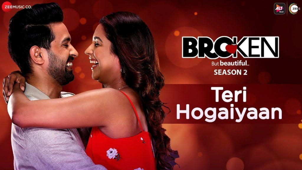 Teri Hogaiyaan Lyrics   Broken But Beautiful   Vishal Mishra