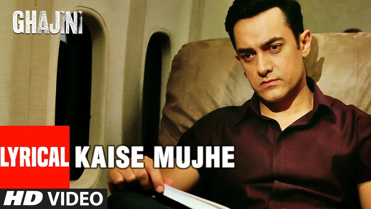 Kaise Mujhe  Lyrics |  Ghajini | Benny Dayal, Shreya Ghoshal