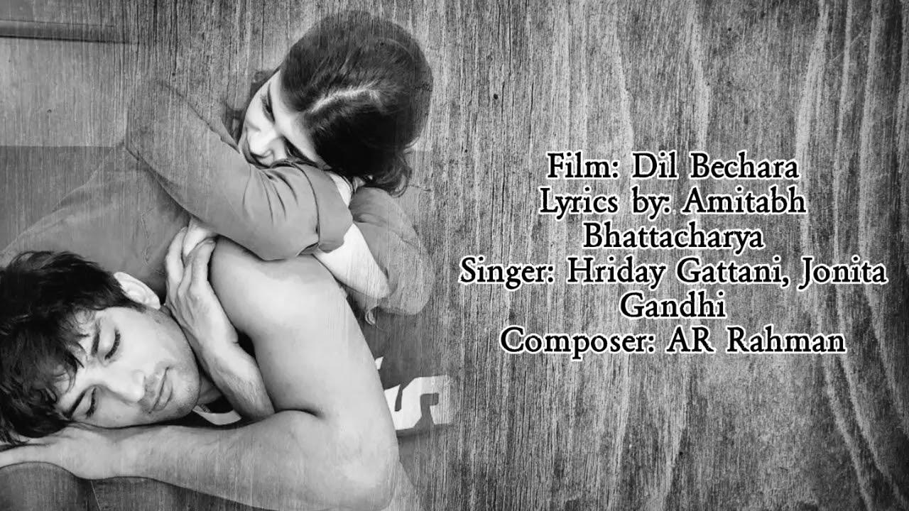 Main Tumhara Raha Lyrics |  Dil Bechara (2020)  Hriday Gattani,  Jonita Gandhi