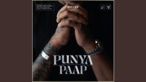 Shehnai Lyrics | Punya Paap DIVINE