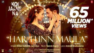 Har Funn Maula (From 'Koi Jaane Na') Lyrics | Tanishk Bagchi, Vishal Dadlani, Zara Khan