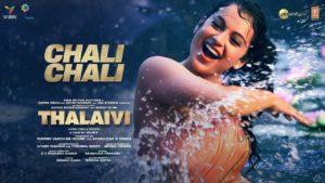 Chali Chali Lyrics | Thalaivi | Saindhavi Prakash