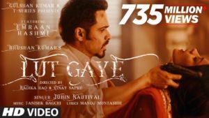 Lut Gaye (Feat. Emraan Hashmi) Lyrics | Jubin Nautiyal, Tanishk Bagchi, Nusrat Fateh Ali Khan