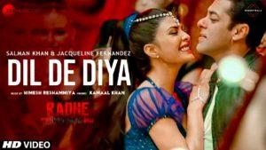 Dil De Diya Lyrics | Radhe