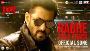 Radhe Title Song Lyrics | Radhe – Your Most Wanted Bhai (2021) | Sajid